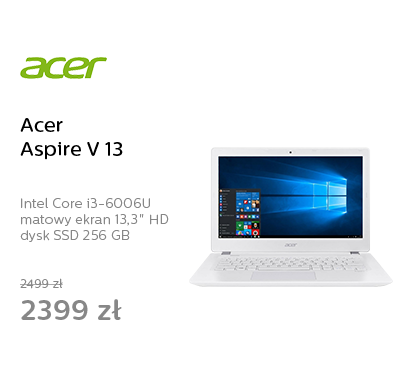 Acer Aspire V 13 i3-6006U/8GB/256/Win10