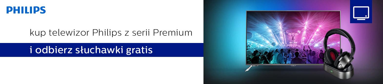 telewizory Philips z słuchawkami gratis