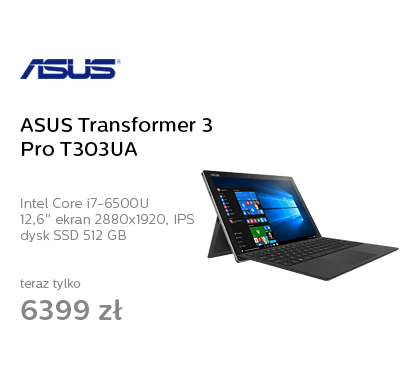ASUS Transformer 3 Pro T303UA i7-6500U/8GB/512GB/Win10